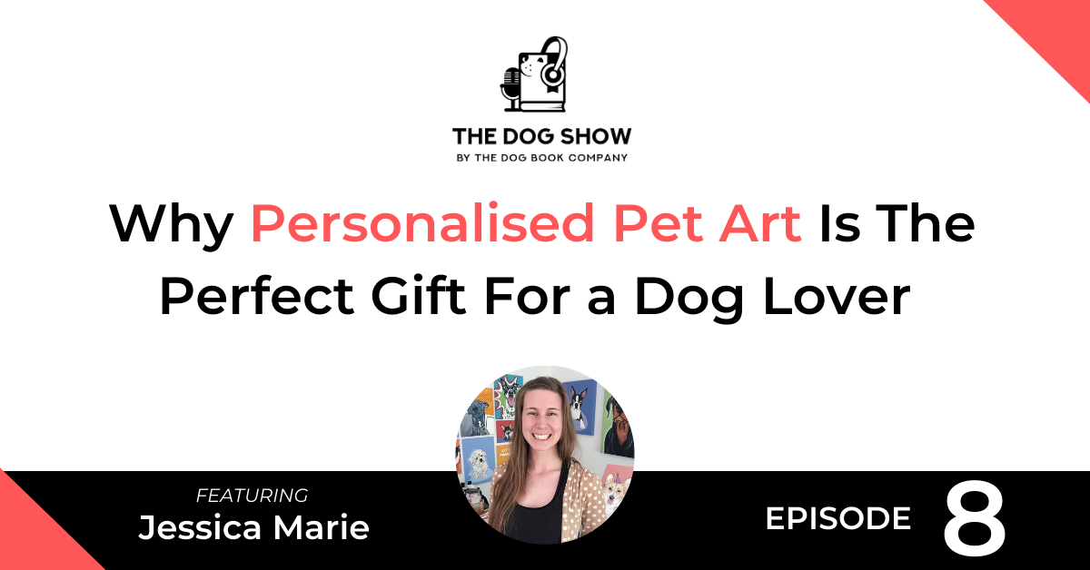 Why Personalised Pet Art Is The Perfect Gift For a Dog Lover