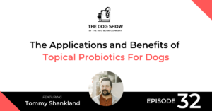 The Applications and Benefits of Topical Probiotics For Dogs - Website_Facebook